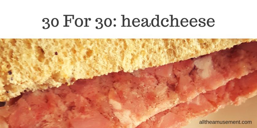 headcheese | alltheamusement.com